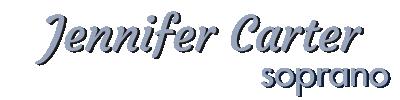 Jennifer Carter – Soprano